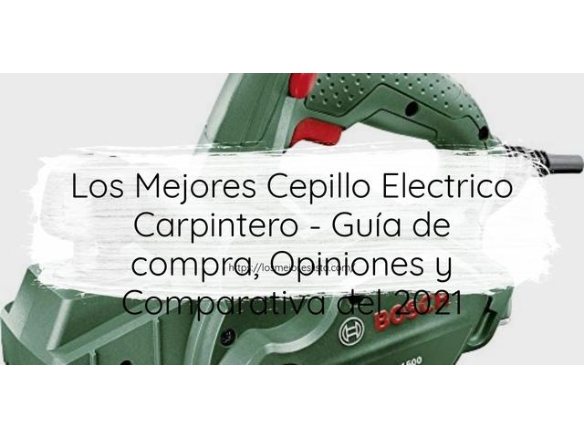 Los Mejores Cepillo Electrico Carpintero – Guía de compra, Opiniones y Comparativa del 2021 (España)