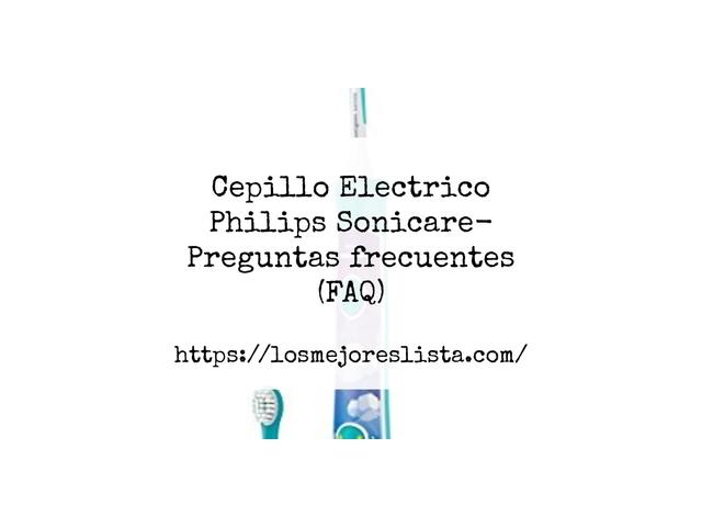 Los Mejores Cepillo Electrico Philips Sonicare – Guía de compra, Opiniones y Comparativa del 2021 (España)