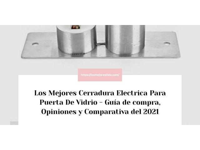 Los Mejores Cerradura Electrica Para Puerta De Vidrio – Guía de compra, Opiniones y Comparativa del 2021 (España)