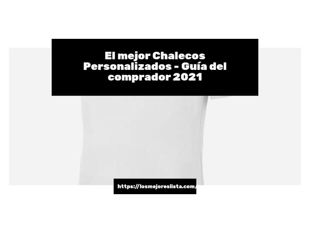 Los Mejores Chalecos Personalizados – Guía de compra, Opiniones y Comparativa del 2021 (España)