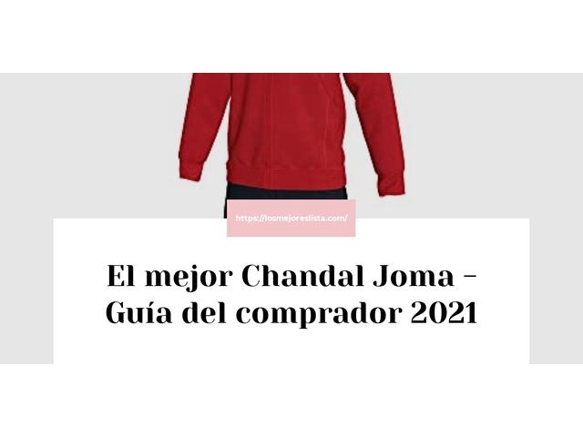 Los Mejores Chandal Joma – Guía de compra, Opiniones y Comparativa del 2021 (España)