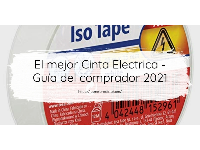 Los Mejores Cinta Electrica – Guía de compra, Opiniones y Comparativa del 2021 (España)