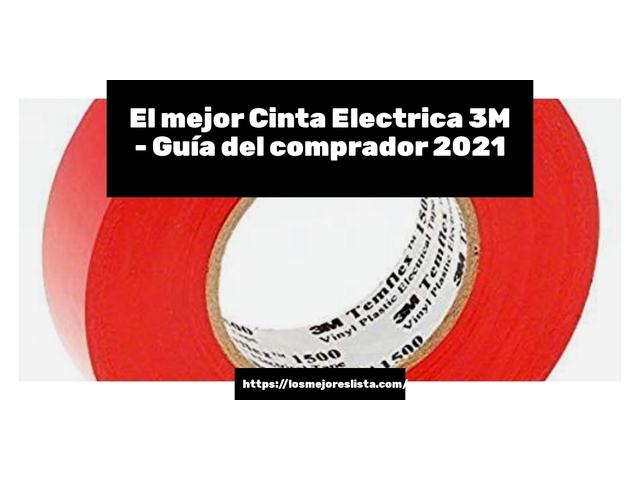 Los Mejores Cinta Electrica 3M – Guía de compra, Opiniones y Comparativa del 2021 (España)