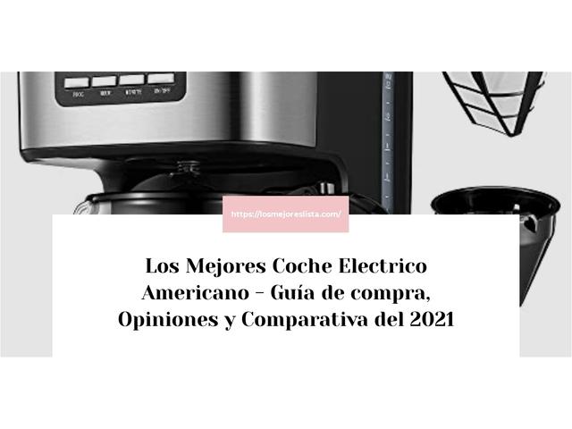 Los Mejores Coche Electrico Americano – Guía de compra, Opiniones y Comparativa del 2021 (España)