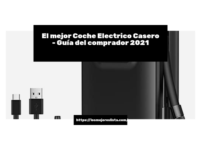 Los Mejores Coche Electrico Casero – Guía de compra, Opiniones y Comparativa del 2021 (España)