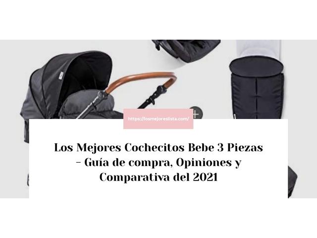 Los Mejores Cochecitos Bebe 3 Piezas – Guía de compra, Opiniones y Comparativa del 2021 (España)