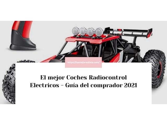 Los Mejores Coches Radiocontrol Electricos – Guía de compra, Opiniones y Comparativa del 2021 (España)