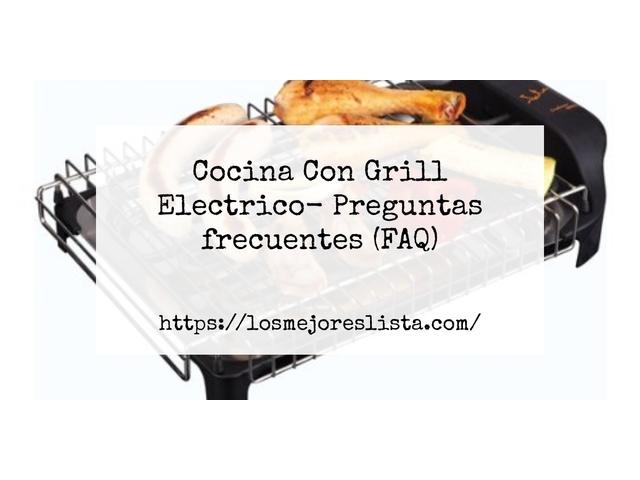 Los Mejores Cocina Con Grill Electrico – Guía de compra, Opiniones y Comparativa del 2021 (España)