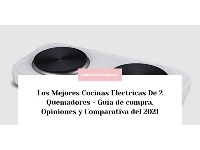 Los Mejores Cocinas Electricas De 2 Quemadores – Guía de compra, Opiniones y Comparativa del 2021 (España)