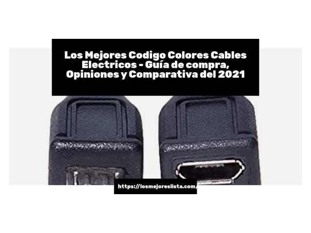 Los Mejores Codigo Colores Cables Electricos – Guía de compra, Opiniones y Comparativa del 2021 (España)