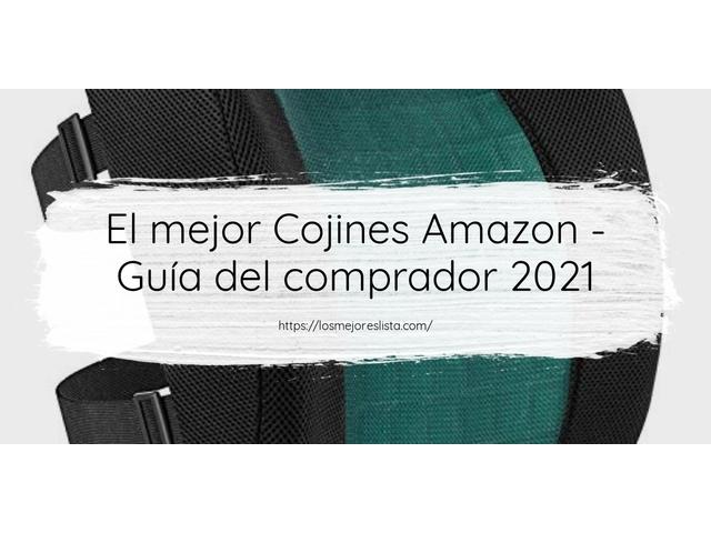Los Mejores Cojines Amazon – Guía de compra, Opiniones y Comparativa del 2021 (España)