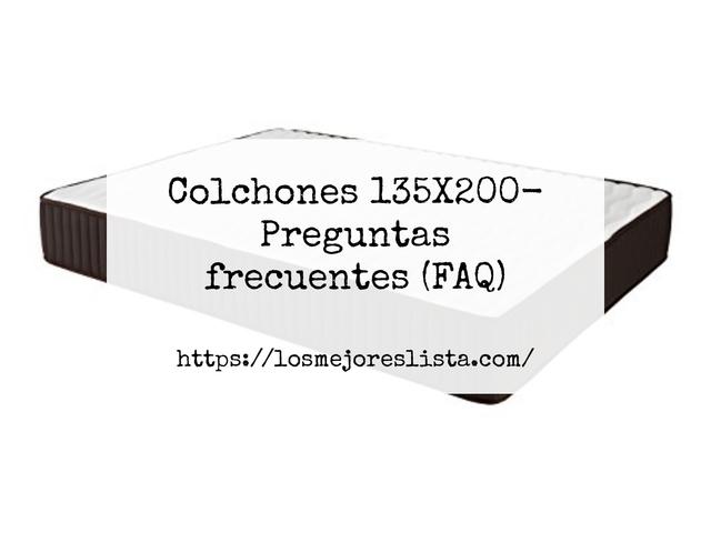 Los Mejores Colchones 135X200 – Guía de compra, Opiniones y Comparativa del 2021 (España)