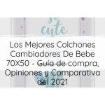 Los Mejores Colchones Cambiadores De Bebe 70X50 - Guía de compra, Opiniones y Comparativa del 2021