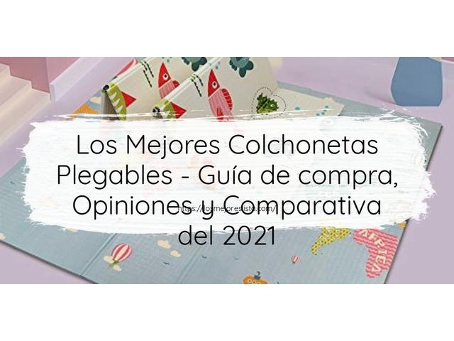 Los Mejores Colchonetas Plegables – Guía de compra, Opiniones y Comparativa del 2021 (España)