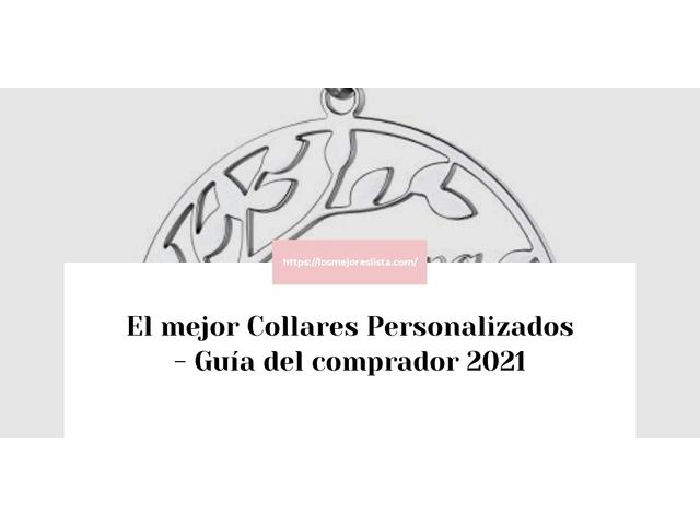 Los Mejores Collares Personalizados – Guía de compra, Opiniones y Comparativa del 2021 (España)