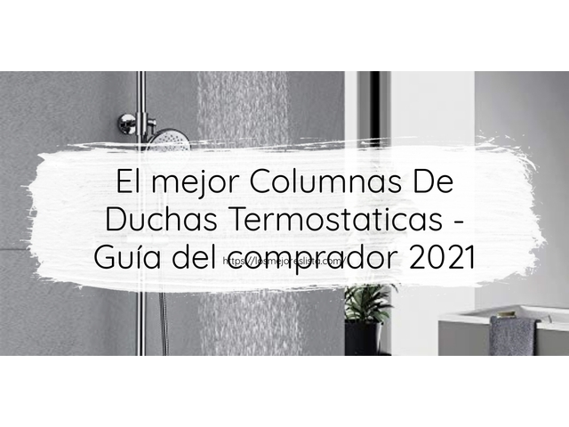 Los Mejores Columnas De Duchas Termostaticas – Guía de compra, Opiniones y Comparativa del 2021 (España)