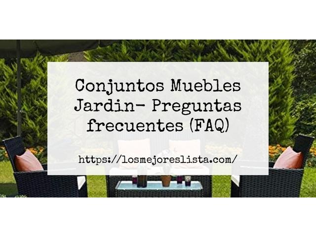 Los Mejores Conjuntos Muebles Jardin – Guía de compra, Opiniones y Comparativa del 2021 (España)