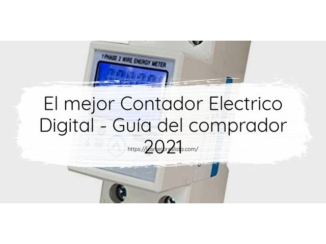 Los Mejores Contador Electrico Digital – Guía de compra, Opiniones y Comparativa del 2021 (España)