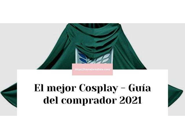 Los Mejores Cosplay – Guía de compra, Opiniones y Comparativa del 2021 (España)