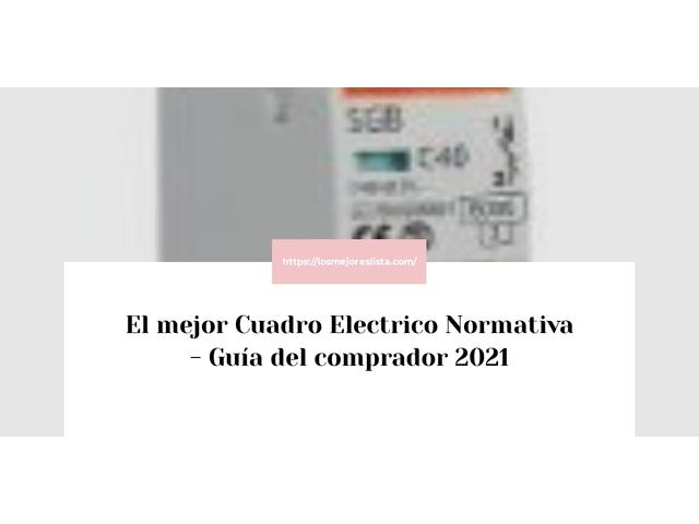 Los Mejores Cuadro Electrico Normativa – Guía de compra, Opiniones y Comparativa del 2021 (España)