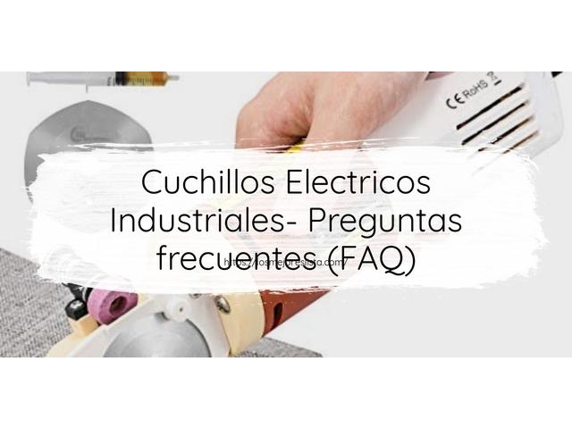 Los Mejores Cuchillos Electricos Industriales – Guía de compra, Opiniones y Comparativa del 2021 (España)