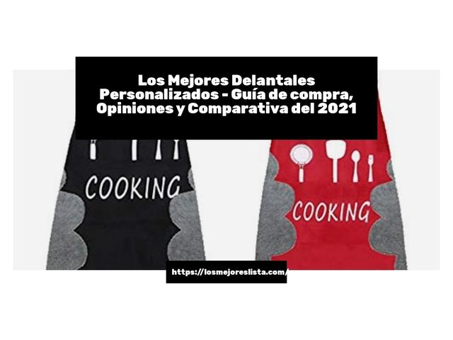 Los Mejores Delantales Personalizados – Guía de compra, Opiniones y Comparativa del 2021 (España)