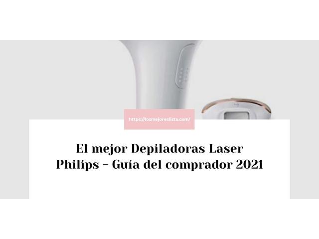 Los Mejores Depiladoras Laser Philips – Guía de compra, Opiniones y Comparativa del 2021 (España)