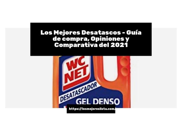Los Mejores Desatascos – Guía de compra, Opiniones y Comparativa del 2021 (España)