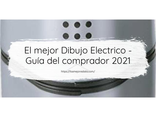 Los Mejores Dibujo Electrico – Guía de compra, Opiniones y Comparativa del 2021 (España)