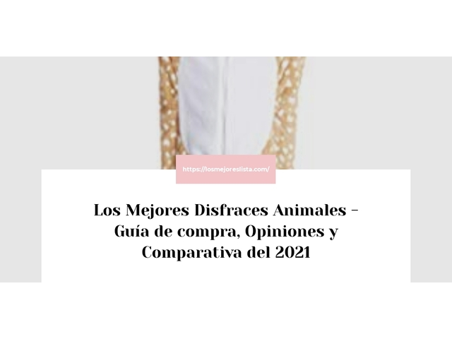 Los Mejores Disfraces Animales – Guía de compra, Opiniones y Comparativa del 2021 (España)