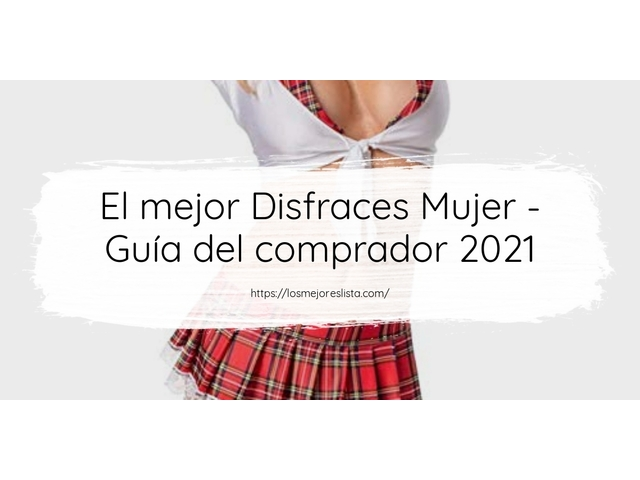Los Mejores Disfraces Mujer – Guía de compra, Opiniones y Comparativa del 2021 (España)