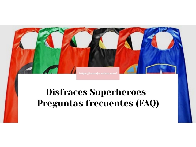 Los Mejores Disfraces Superheroes – Guía de compra, Opiniones y Comparativa del 2021 (España)