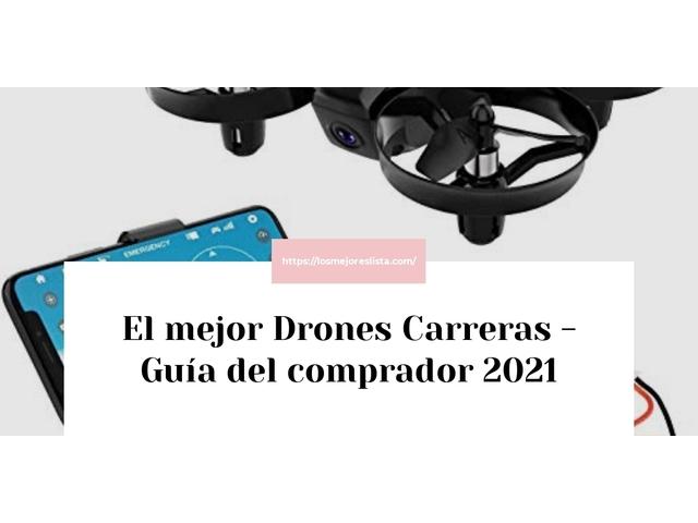 Los Mejores Drones Carreras – Guía de compra, Opiniones y Comparativa del 2021 (España)
