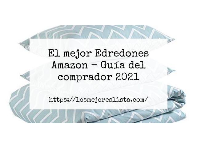 Los Mejores Edredones Amazon – Guía de compra, Opiniones y Comparativa del 2021 (España)