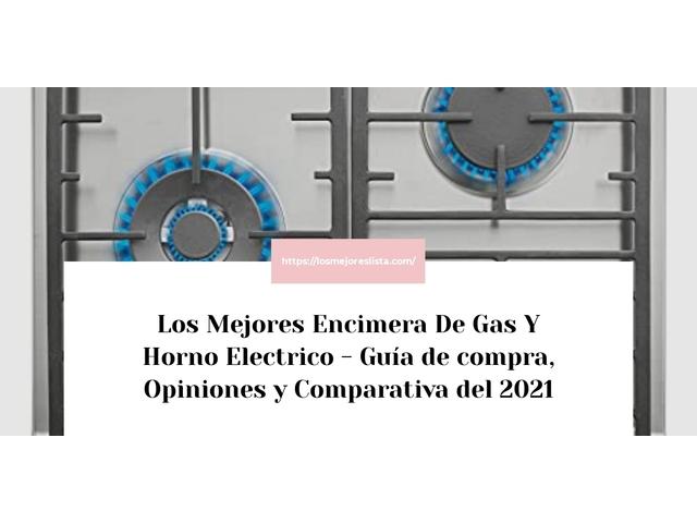 Los Mejores Encimera De Gas Y Horno Electrico – Guía de compra, Opiniones y Comparativa del 2021 (España)