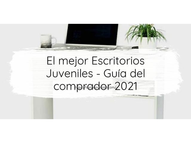 Los Mejores Escritorios Juveniles – Guía de compra, Opiniones y Comparativa del 2021 (España)