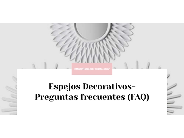 Los Mejores Espejos Decorativos – Guía de compra, Opiniones y Comparativa del 2021 (España)