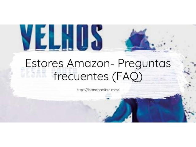 Los Mejores Estores Amazon – Guía de compra, Opiniones y Comparativa del 2021 (España)