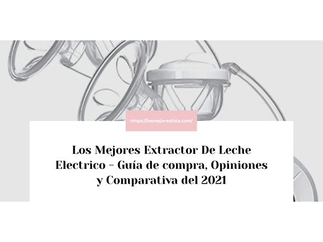 Los Mejores Extractor De Leche Electrico – Guía de compra, Opiniones y Comparativa del 2021 (España)