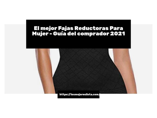 Los Mejores Fajas Reductoras Para Mujer – Guía de compra, Opiniones y Comparativa del 2021 (España)
