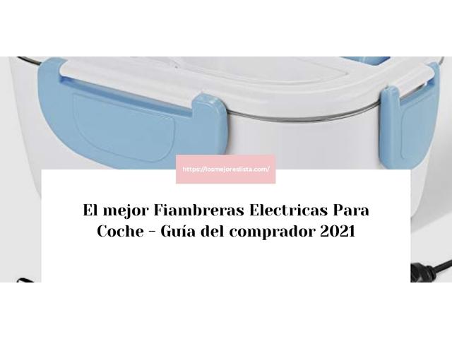 Los Mejores Fiambreras Electricas Para Coche – Guía de compra, Opiniones y Comparativa del 2021 (España)