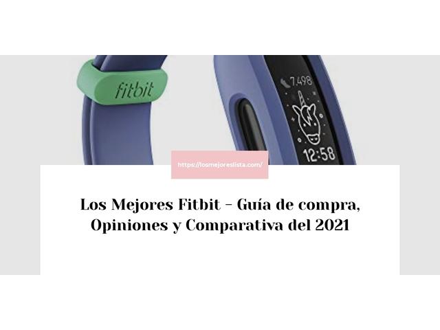 Los Mejores Fitbit – Guía de compra, Opiniones y Comparativa del 2021 (España)