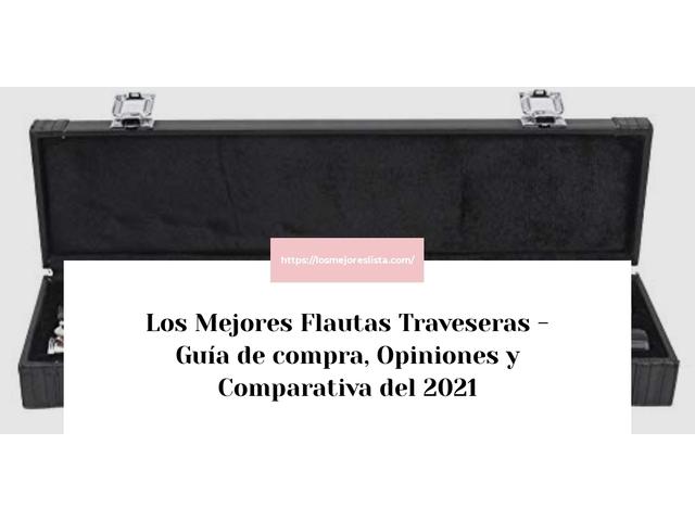 Los Mejores Flautas Traveseras – Guía de compra, Opiniones y Comparativa del 2021 (España)