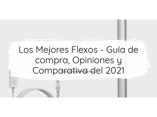 Los Mejores Flexos – Guía de compra, Opiniones y Comparativa del 2021 (España)