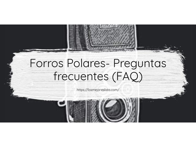 Los Mejores Forros Polares – Guía de compra, Opiniones y Comparativa del 2021 (España)