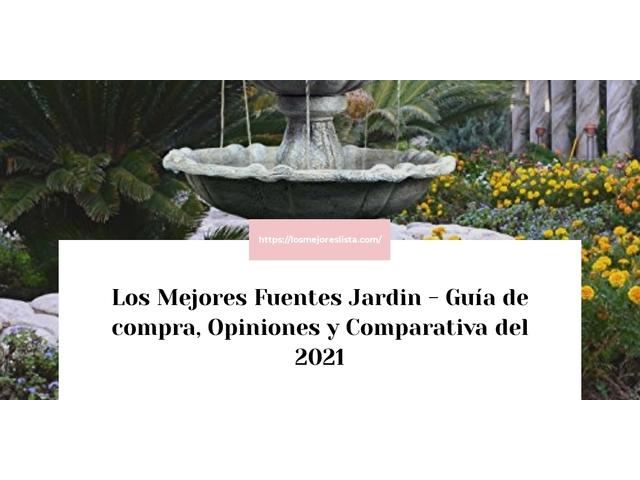 Los Mejores Fuentes Jardin – Guía de compra, Opiniones y Comparativa del 2021 (España)
