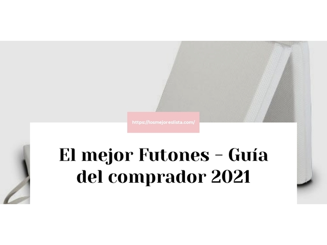 Los Mejores Futones – Guía de compra, Opiniones y Comparativa del 2021 (España)