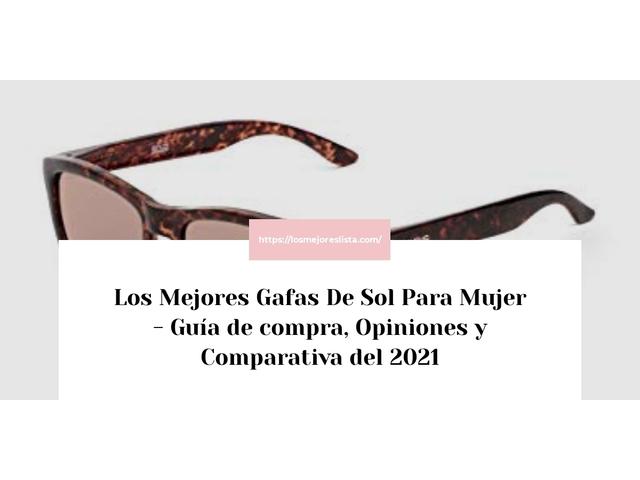 Los Mejores Gafas De Sol Para Mujer – Guía de compra, Opiniones y Comparativa del 2021 (España)