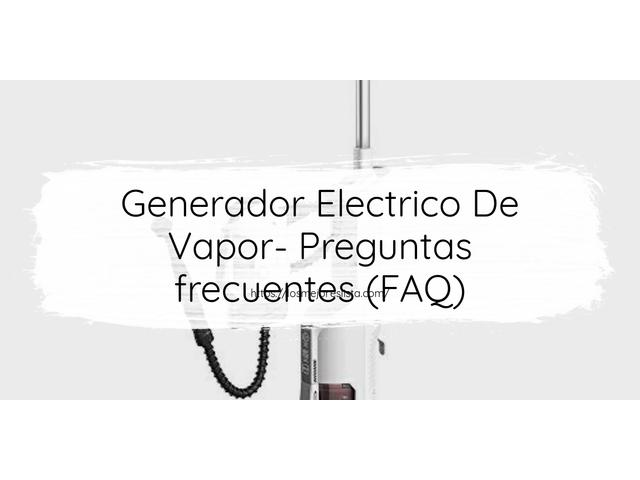 Los Mejores Generador Electrico De Vapor – Guía de compra, Opiniones y Comparativa del 2021 (España)