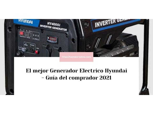 Los Mejores Generador Electrico Hyundai – Guía de compra, Opiniones y Comparativa del 2021 (España)